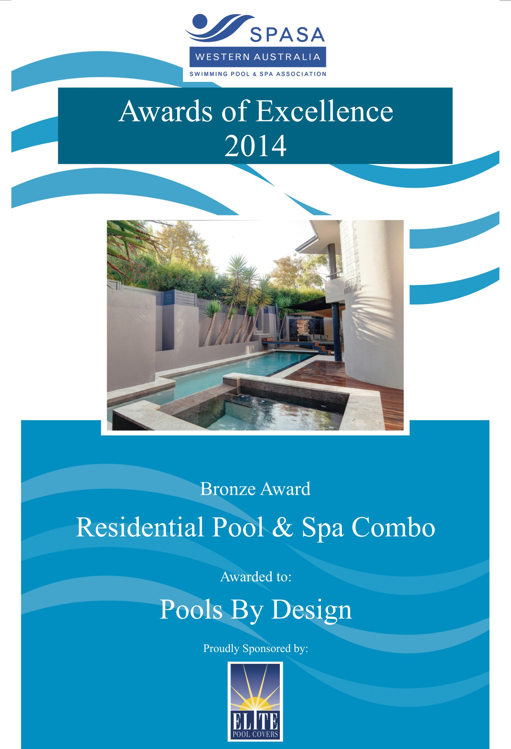 Pools by design 2014 spasawa award winners pools by for Pool design 2014